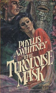 The Turquoise Mask by Phyllis A. Whitney | Original cover art by Harry Bennett