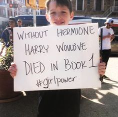 """Without Hermione Harry would've died in book 1"" - Lovely! #WomenMarch #GirlPower"
