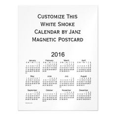2016 White Smoke Calendar by Janz Postcard Magnet Magnetic Invitations