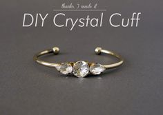 Thanks, I Made It: DIY Simple Crystal Cuff