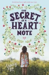 The Secret of a Heart Note ebook by Stacey Lee #KoboOpenUp #YoungAdult #Romance #eBook