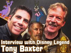 Show # 372 - Interview with Disney Legend and Imagineer Tony Baxter - WDW Radio - Your Walt Disney World Information Station by Lou Mongello...