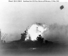 USS New Mexico (BB 40) was hit by a kamikaze at dusk on 12 May 1945, while off Okinawa. She managed to control the fire and survived.