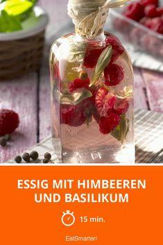 Essig mit Himbeeren und Basilikum - smarter - Zeit: 15 Min.   eatsmarter.de
