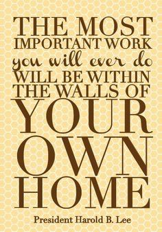 """""""No other success can compensate for failure in the home."""" –David O. McKay"""