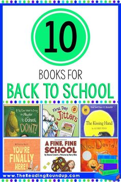 Rounding up a list of 10 children's books you must read at the beginning of the school year.