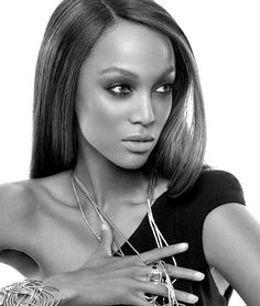 Tyra Banks i love her and everything about her  <3
