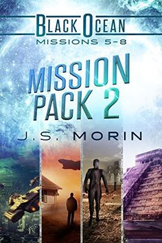Mission Pack 2 Black Ocean Missions 5 - 8 by J S Morin
