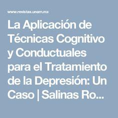 La Aplicación de Técnicas Cognitivo y Conductuales para el Tratamiento de la Depresión: Un Caso | Salinas Rodríguez | Revista Electrónica de Psicología Iztacala