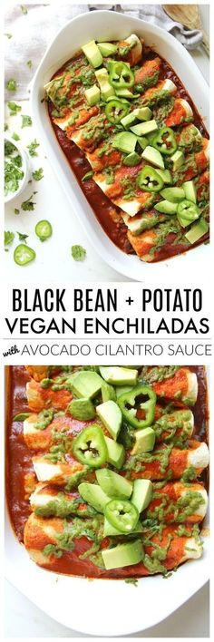 Black Bean and Potato Vegan Enchiladas with Avocado Cilantro Sauce