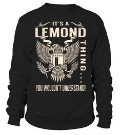 It's a LEMOND Thing, You Wouldn't Understand