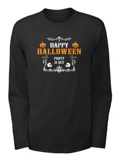 Happy Halloween Party 31 Oct Black T-Shirt Front