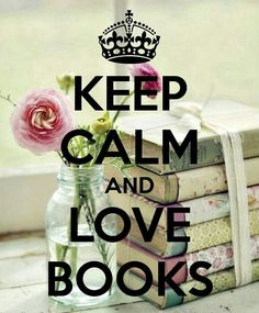 KEEP CALM AND Love Books. Another original poster design created with the Keep Calm-o-matic. Buy this design or create your own original Keep Calm design now. I Love Books, Good Books, Books To Read, My Books, Keep Calm Posters, Keep Calm Quotes, Reading Quotes, Book Quotes, Quotes Quotes
