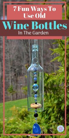 Old Wine Bottles, Recycled Wine Bottles, Wine Bottle Art, Diy Bottle, Wine Bottle Garden, Diy Projects With Wine Bottles, Wine Bottle Windchimes, Decorating Wine Bottles, Wine Bottle Fountain