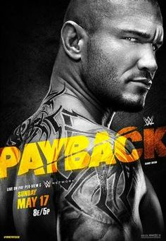 On Sunday, May the next pay-pay-view by WWE, titled WWE Payback will take place, 8 p. Randy Orton, Twenty One Pilots Poster, Wwe Events, Wwe Ppv, Facebook Cover Images, Lucha Underground, Wwe Champions, Wwe Wallpapers, Pay Per View