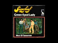 Sugarloaf: Green-Eyed Lady & Don't Call Us, We'll Call You