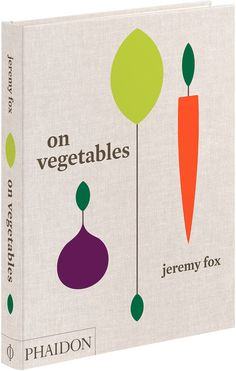 Phaidon On Vegetables