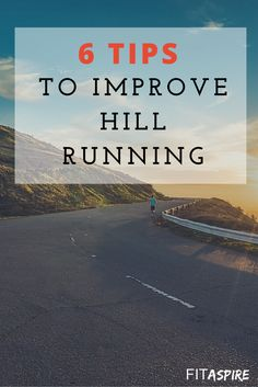 Today I'm going to share some of my favorite tips to make hill running easier, so you can improve your running performance. Try these 6 tips on your next hilly run!