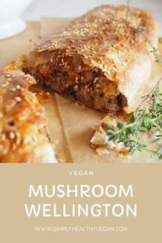 Vegan Mushroom Wellington, mushroom wellington
