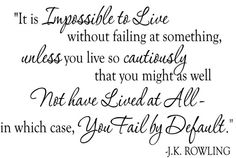 I love this J.K. Rowling quote!