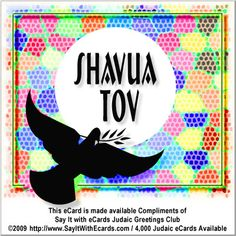"Shavua Tov in Hebrew means ""Have a Good Week!"" CLICK THIS LINK... TO SEND this FREE/Complimentary eCard from SayItWithEcards to wish those you care about a good week. http://www.sayitwithecards.com/index.php?step=makecard_step1_id=8556"