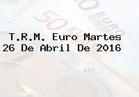 http://tecnoautos.com/wp-content/uploads/imagenes/trm-euro/thumbs/trm-euro-20160426.jpg TRM Euro Colombia, Martes 26 de Abril de 2016 - http://tecnoautos.com/actualidad/finanzas/trm-euro-hoy/trm-euro-colombia-martes-26-de-abril-de-2016/