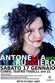 Antonella Ruggero in concerto Sabato 17 gennaio Teatro Toselli Cuneo http://www.comune.cuneo.gov.it/news/dettaglio/periodo/2015/01/12/antonella-ruggero-in-concerto.html
