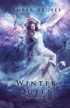 Winter Queen (Fairy Queens #1) by Amber Argyle http://www.amazon.com/dp/0985739428/ref=cm_sw_r_pi_dp_TrMavb158AS65