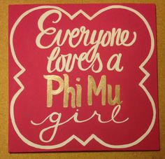 Everyone loves a Phi Mu girl by MollyelizabethBoutiq on Etsy, $23.00