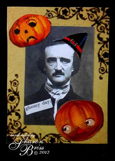 Unruly PaperArts: EAP! He's a natural for Halloween!