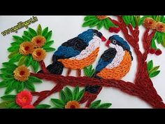 ☑️Paper Quilling Couple of beautiful birds sitting on tree Wall Decorations - YouTube
