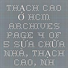 THẠCH CAO Ở HCM Archives - Page 4 of 5 - SỬA CHỮA NHÀ, THẠCH CAO, NHÔM KÍNH, CHỐNG THẤM, CHỐNG DỘT GIÁ RẺ Ở TẠI HCM