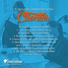 #TipsMicrosip 6 tips para conservar a tus clientes