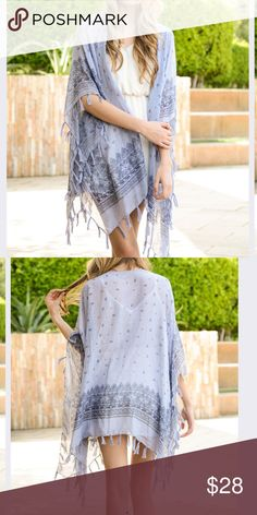 Coming Soon! Periwinkle Fringed Shawl. Light and airy. Adds a beautiful boho element to any wardrobe.  Fringed hem. Fits sizes 2-12. Machine washable. Accessories Scarves & Wraps