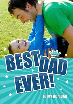 BEST DAD EVER Fathers Day Photo, Photo Upload, Best Dad, Card Making, Dads, Messages, Feelings, How To Make, Fathers