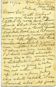Two letters written by Robert Burns Florence in World War One show the dramatic change in him after doing battle at The Somme. Shell Shock, Robert Burns, October 15, World War One, Letter Writing, Dublin Ireland, Florence, Letters, Blog