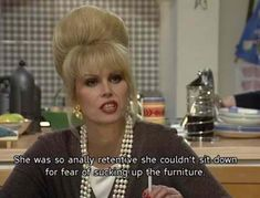 Sweetie, Darling we can't wait for the release of the new Absolutely Fabulous movie this summer. Check out our favourite Ab Fab quotes of all time! Absolutely Fabulous Quotes, I'm Fabulous, Welsh, Patsy And Eddie, She's So Cold, Patsy Stone, Joanna Lumley, British Comedy, British Humor
