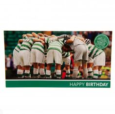 Birthday Card Approx X Message Inside 'have A Brilliant Day' Official Licensed Product Product model: Birthday Cards, Happy Birthday, Celtic Fc, Uk Football, Soccer Fans, Baseball Cards, Golf Ball, Gift Wrap, Marker