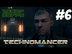Technomancer Gameplay Walkthrough Part 6 No Commentary - ASC Spy Finding Connor & Meeting with Lucky - YouTube