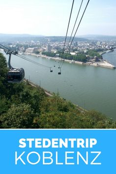 Bezienswaardigheden in Koblenz, Duitsland. Bekijk alle tips over Koblenz in deze cityguide.