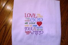 Bible verse dish towel Love the Lord your God with by jessiemae