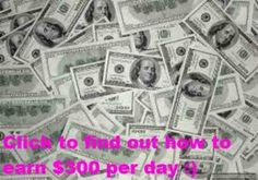 Click the image to find out how to EARN $300 PER DAY!