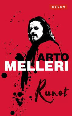 Title: Runot   Author: Arto Melleri   Designer: Timo Numminen Graphic Design Inspiration, Author, Cover, Movie Posters, Film Poster, Popcorn Posters, Film Posters, Posters