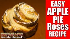 EASY Apple Pie Roses Recipe click the image to see my full video recipe on Youtube ! Apple Rose Pie, Best Pie, Best Food Ever, Pie Recipes, Food Videos, Food To Make, Good Food, Roses, Baking