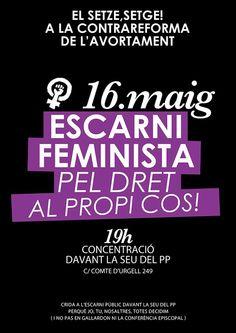 Escarni feminista pel dret al propi cos!