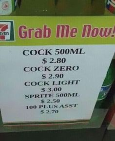 """Funny-Chinese-Mistranslation- """"Grab me now! Cock 500ml or Cock Zero or Cock Light..."""""""