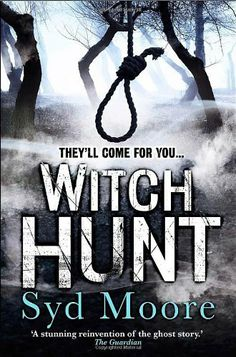 Witch Hunt by Syd Moore, http://www.amazon.co.uk/dp/1847562698/ref=cm_sw_r_pi_dp_b00Psb1WPR1MW