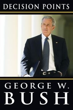In this book President Bush describes the critical decisions that define his presidency. Great read.