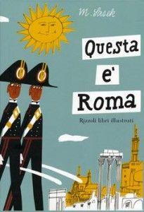 Questa è Roma - Le Nuove Mamme Roma book for kids about Rome