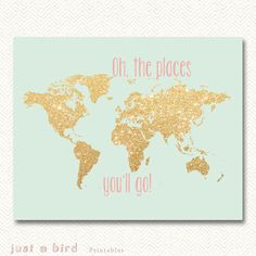 AND these colors for the nursery! Oh the places you'll go gold glitter nursery decor, printable world map, gold map decor, mint green gold nursery